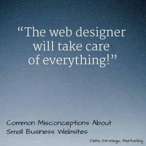 4 Common Misconceptions about Small Business Websites