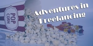 Read more about the article Adventures in Freelancing
